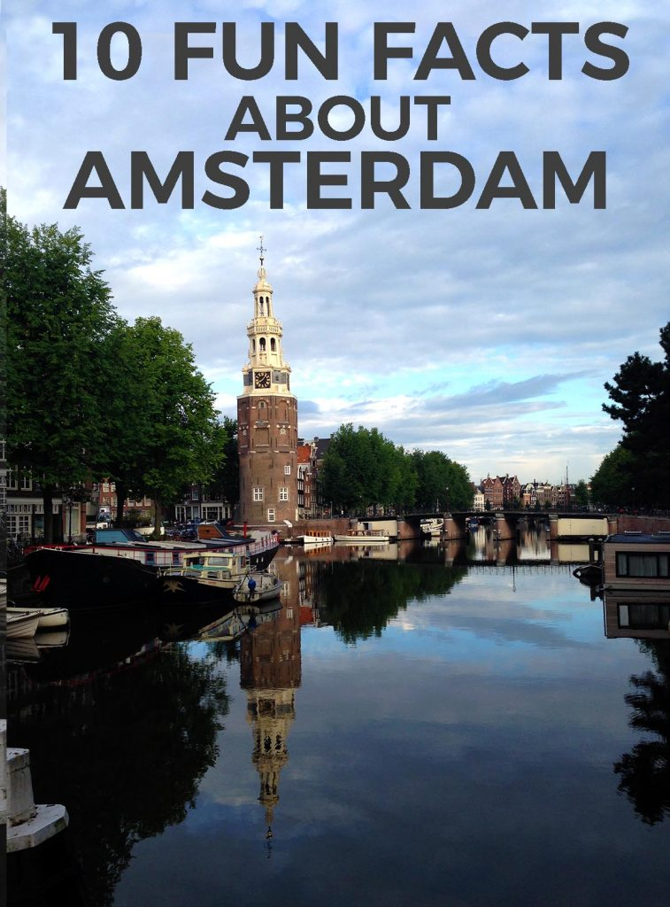 10 fun facts about Amsterdam
