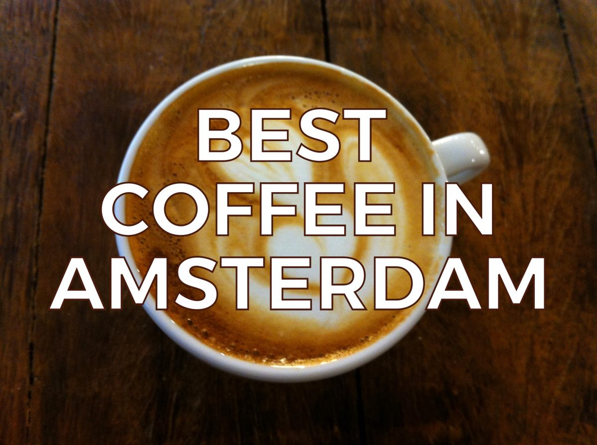 TOP 25 COFFEE SPOTS IN AMSTERDAM