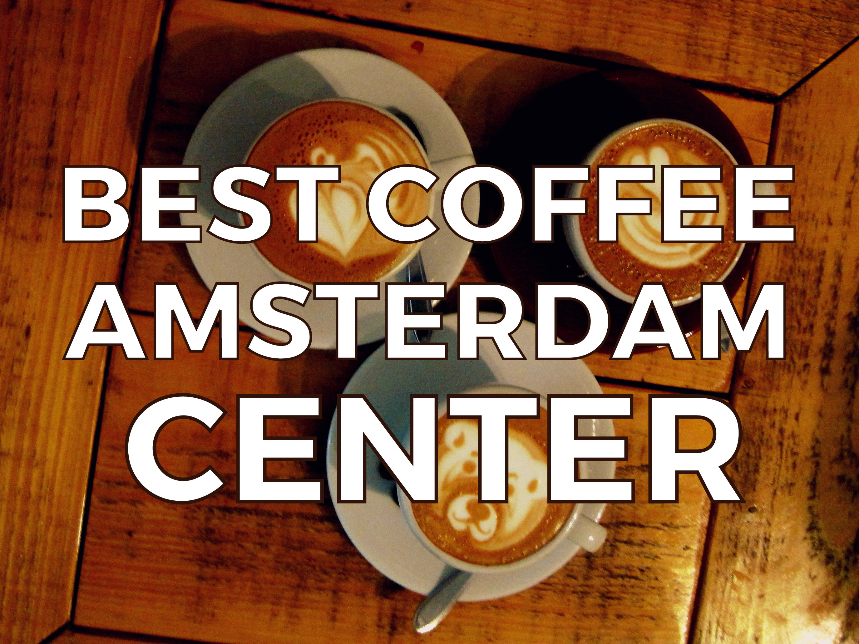 Do you live, work or stay in the center of Amsterdam or are you just shopping or strolling around and need a pick me up? Here are our favorite coffee (and tea) spots in the heart of Amsterdam.