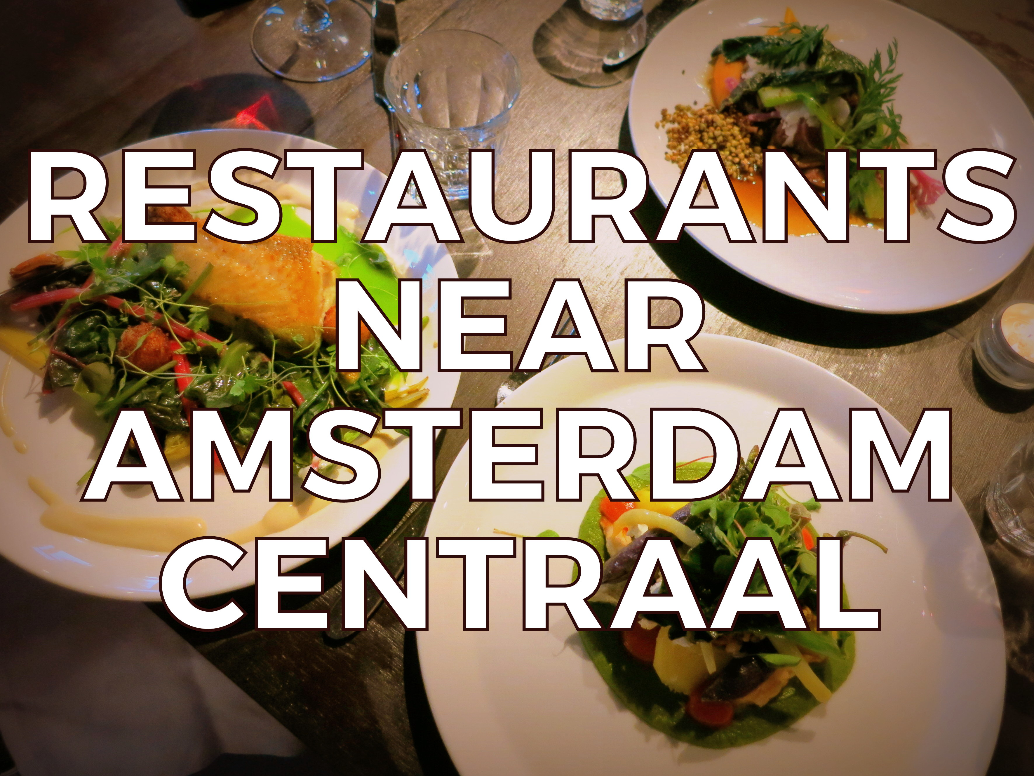 Looking place to eat near Amsterdam Central Station? Here are five terrific restaurants just a few minutes from the central train station, plus a bonus rooftop lounge.