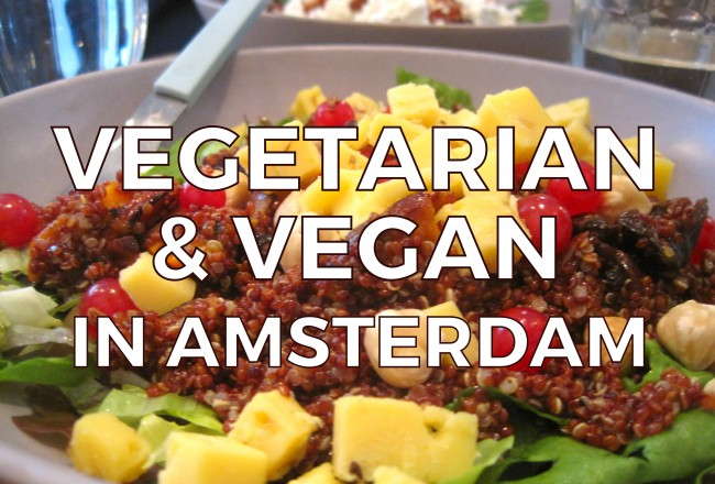 Searching for a vegetarian or vegan restaurant in Amsterdam? Here are 15 of our favorite Amsterdam vegetarian restaurants.