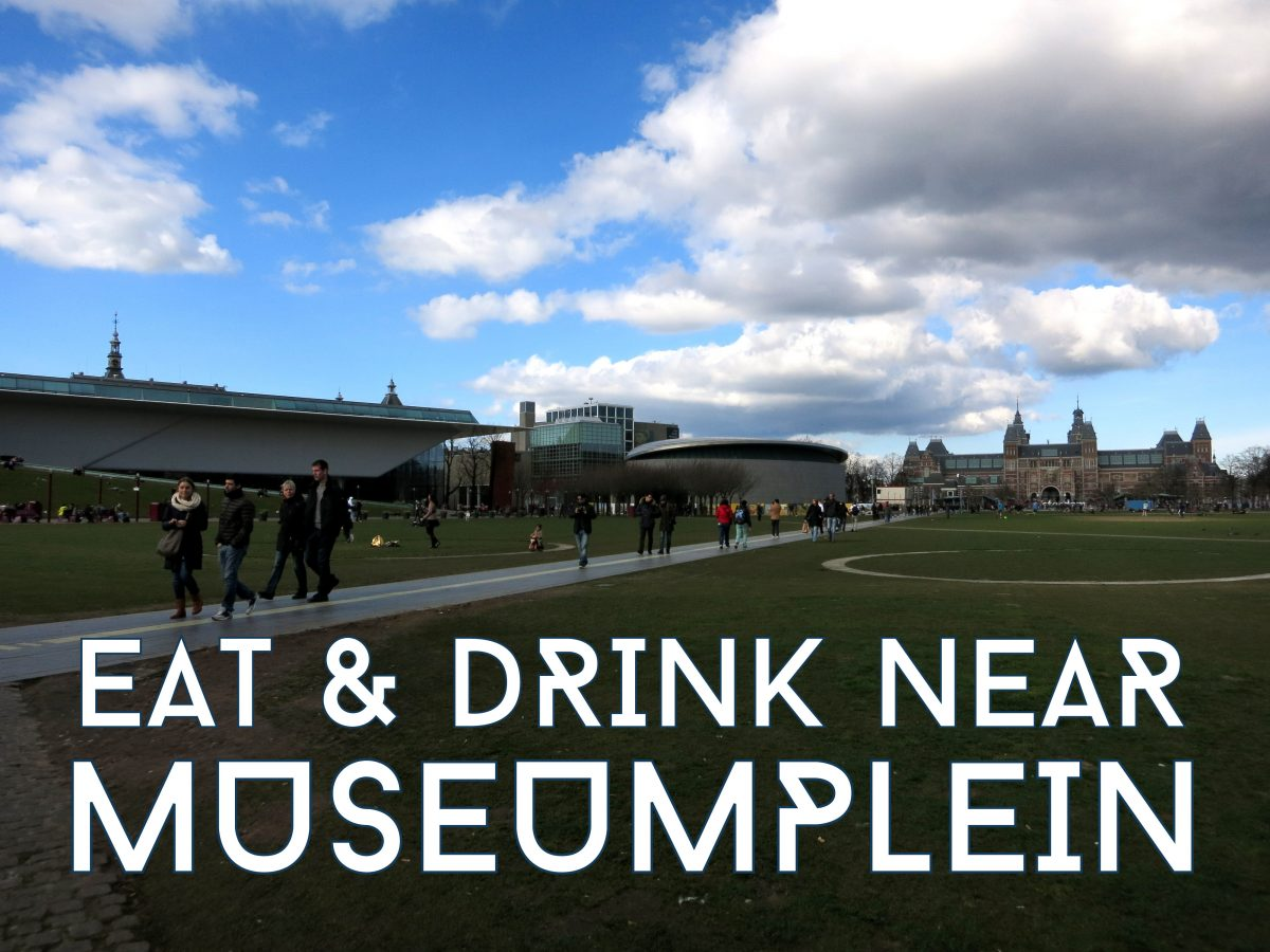 EAT & DRINK NEAR MUSEUMPLEIN