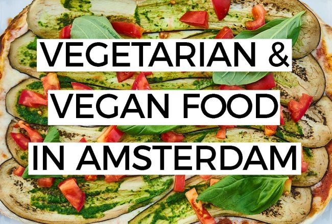VEGETARIAN & VEGAN FOOD IN AMSTERDAM: Searching for a vegetarian or vegan restaurant in Amsterdam? Here are our favorite Amsterdam vegetarian restaurants.