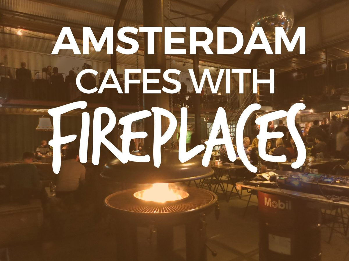 amsterdam cafes u0026 restaurants with fireplaces