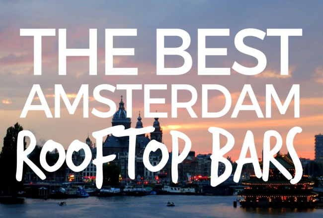 Enjoy a drink while looking out over an amazing view of Amsterdam's skyline? Yes please! Here are our favorite rooftop and sky bars in Amsterdam.