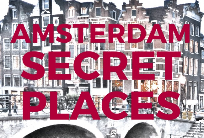 13 Amsterdam Secret Places Quirky Hidden Amsterdam Spots