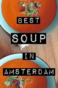 Best soup in Amsterdam- When the weather is cold and damp, nothing sounds better than a nice bowl of hot soup. Here are a few of our favorite soup spots in Amsterdam