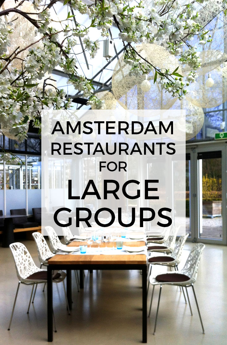 best amsterdam restaurants for large groups