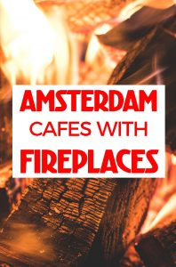 AMSTERDAM CAFES & RESTAURANTS WITH FIREPLACES :: warm your chilly bones by the fire