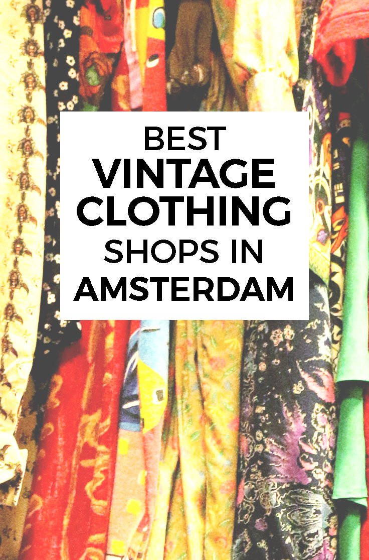 15f561f92f49 BEST VINTAGE CLOTHING SHOPPING IN AMSTERDAM - cute shops + markets