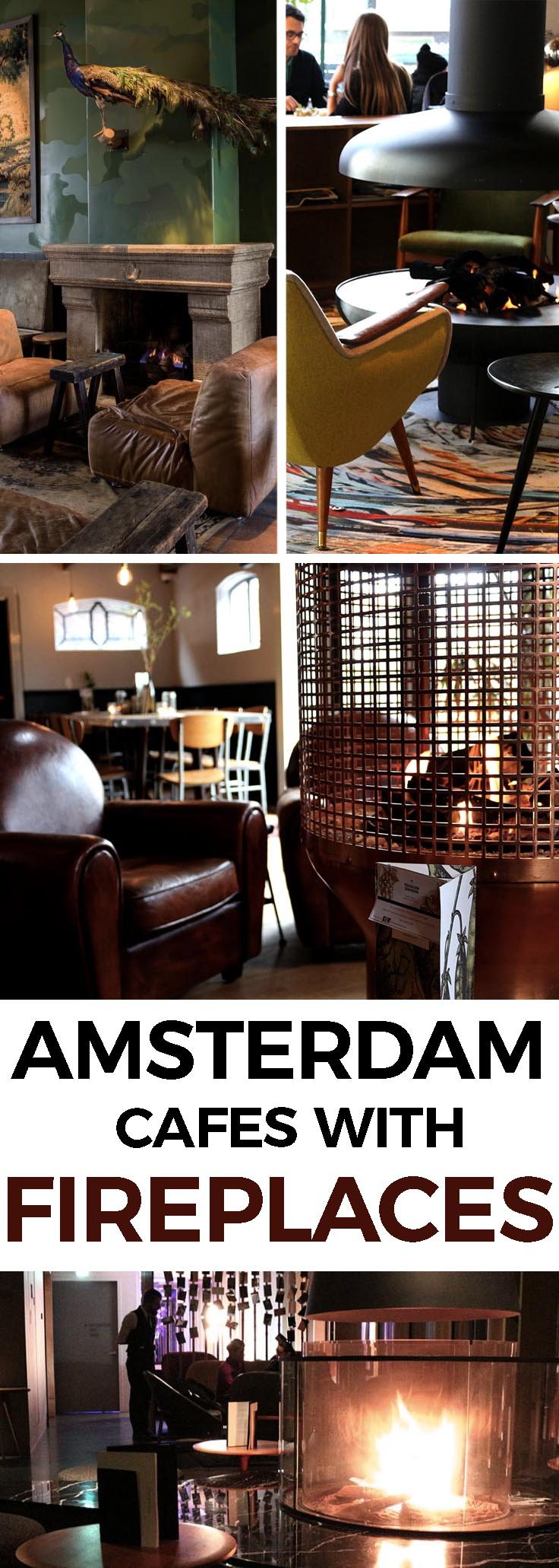 Here's a list of our favorite Amsterdam cafes and restaurants with fireplaces or firepits where you can relax with a drink, snuggle together and stare into the flames. - awesomeamsterdam.com