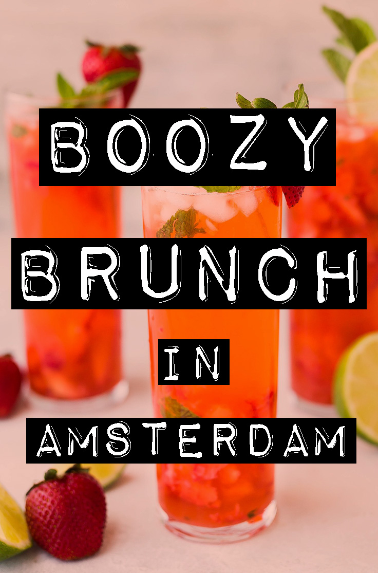 PLACES TO HAVE BOOZY BRUNCH IN AMSTERDAM - awesomeamsterdam.com