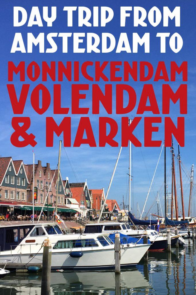 Day Trip to Volendam, Monnickendam & Marken from Amsterdam by bike, boat or bus